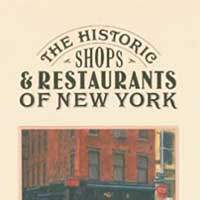 The Historic shops and restaurants of New York
